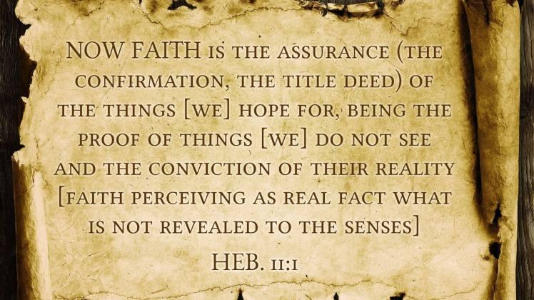 Heb. 11:1 AMP.